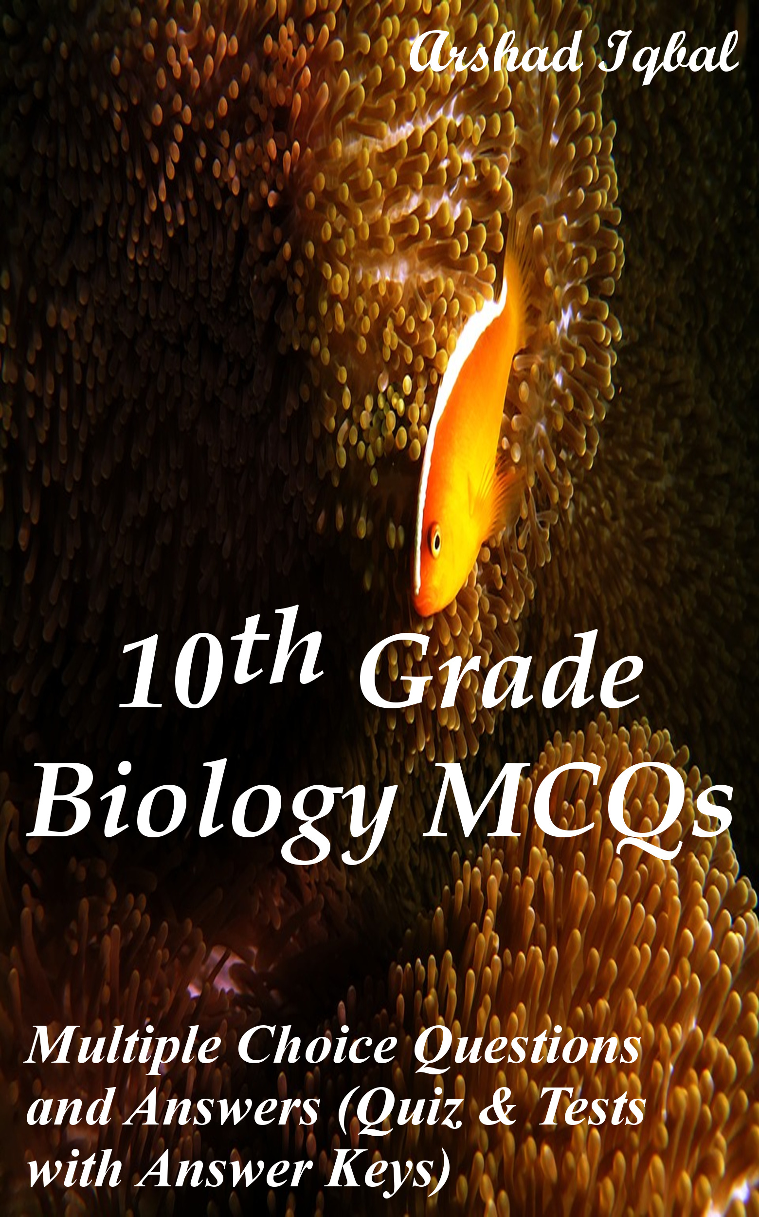 Grade 10 Biology Multiple Choice Questions and Answers (MCQs): Quizzes & Practice Tests with Answer Key