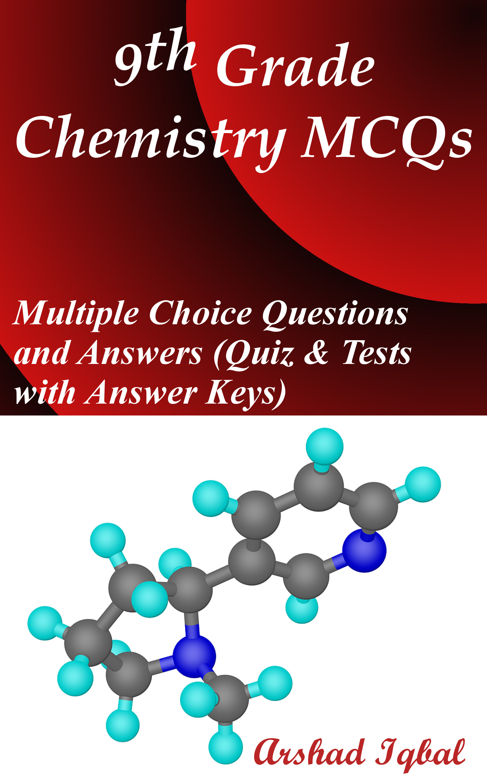 Chemistry Grade 9 MCQs: Multiple Choice Questions and Answers (Quiz & Tests with Answer Keys)
