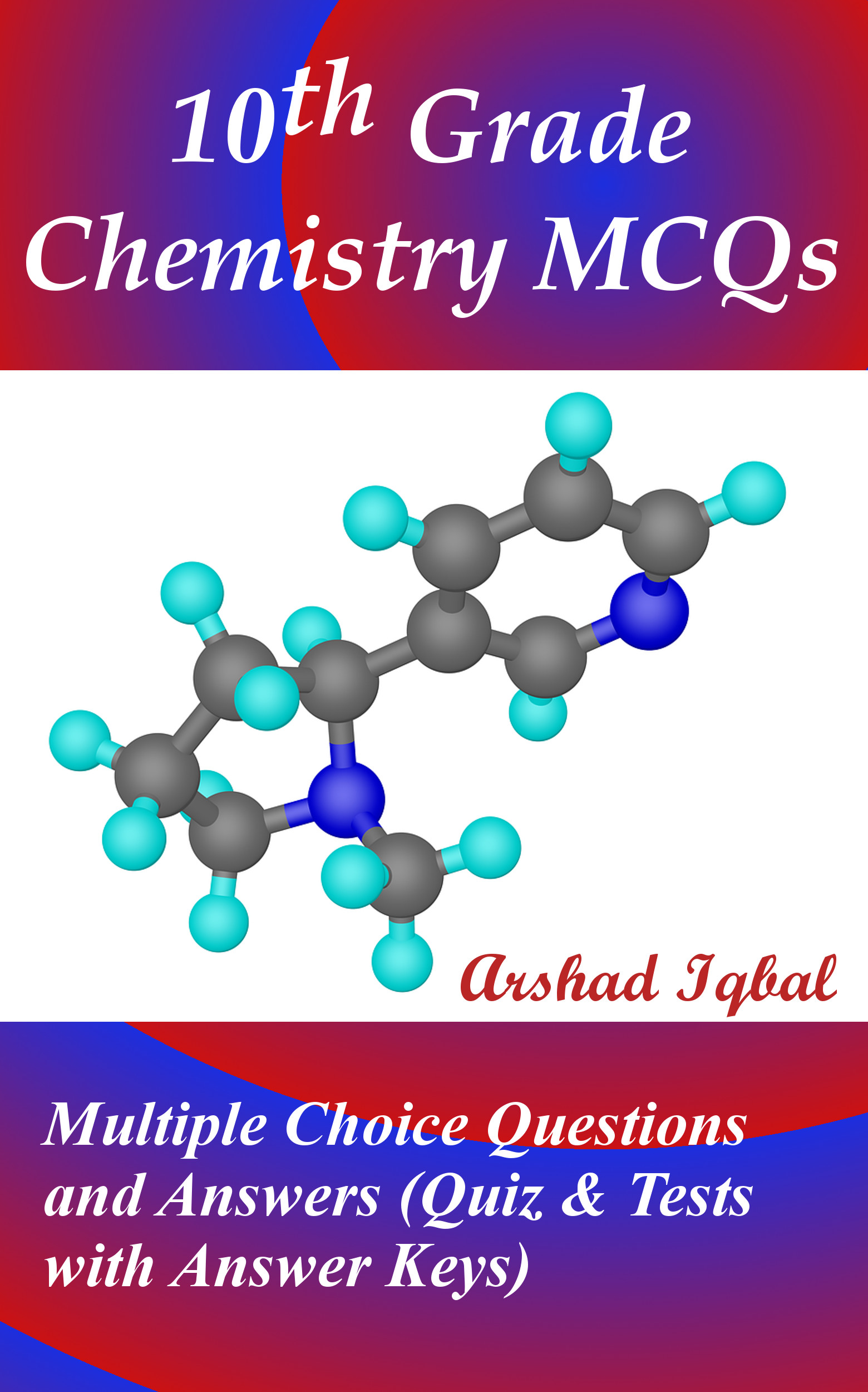 Chemistry Grade 10 MCQs: Multiple Choice Questions and Answers (Quiz & Tests with Answer Keys)