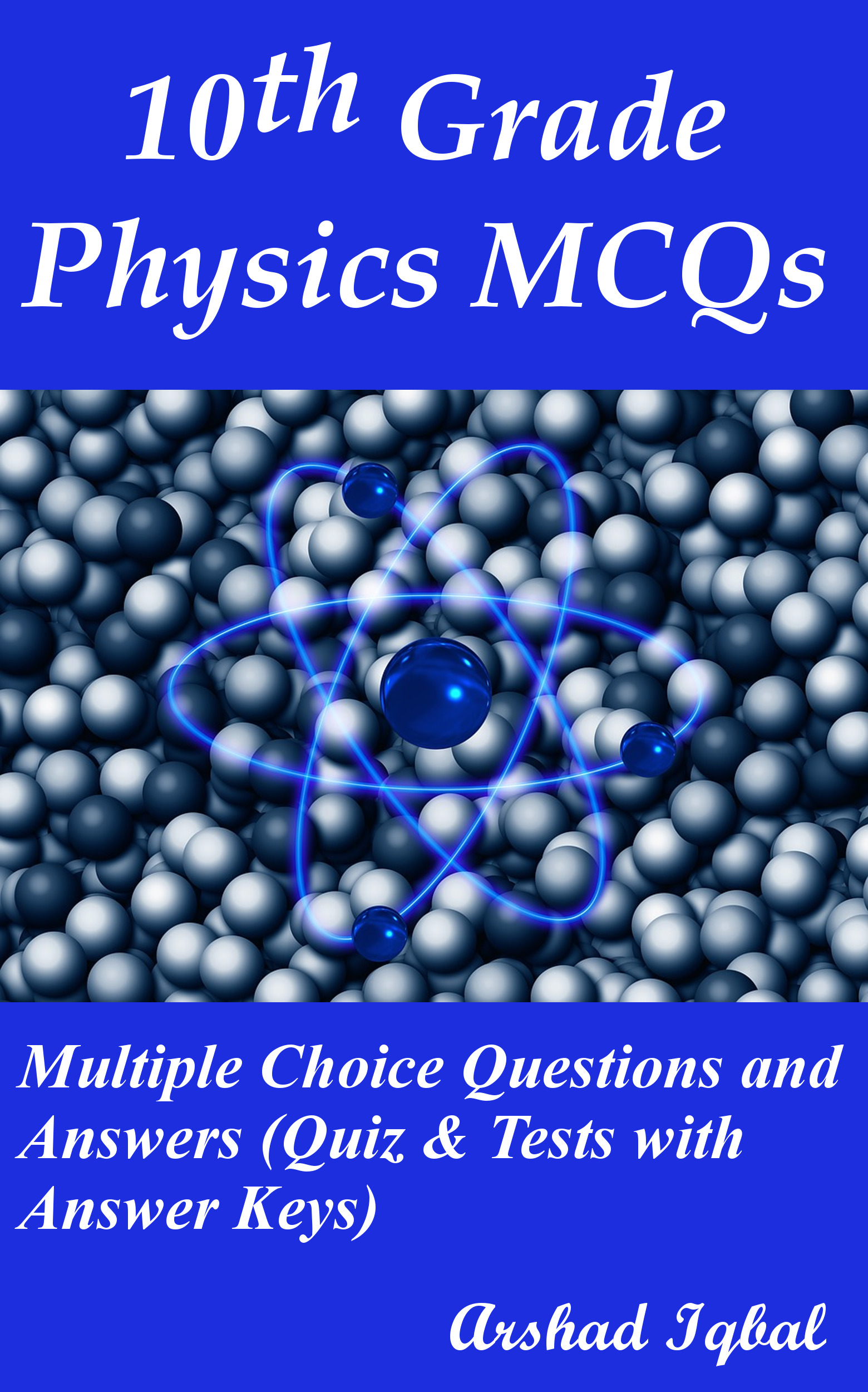 Grade 10 Physics Multiple Choice Questions and Answers (MCQs): Quizzes & Practice Tests with Answer Key