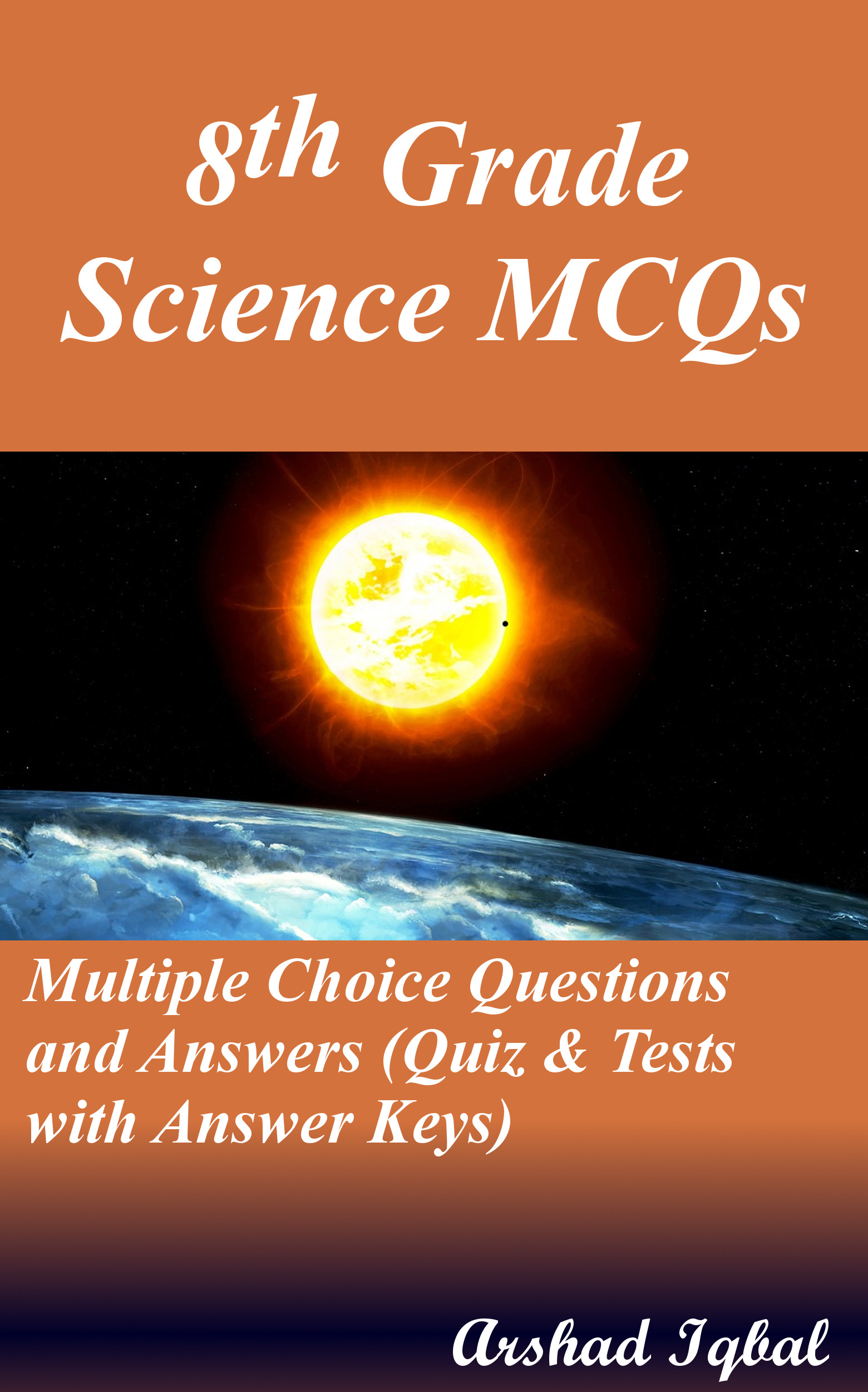 Grade 8 Science MCQs: Multiple Choice Questions and Answers (Quiz & Tests with Answer Keys)