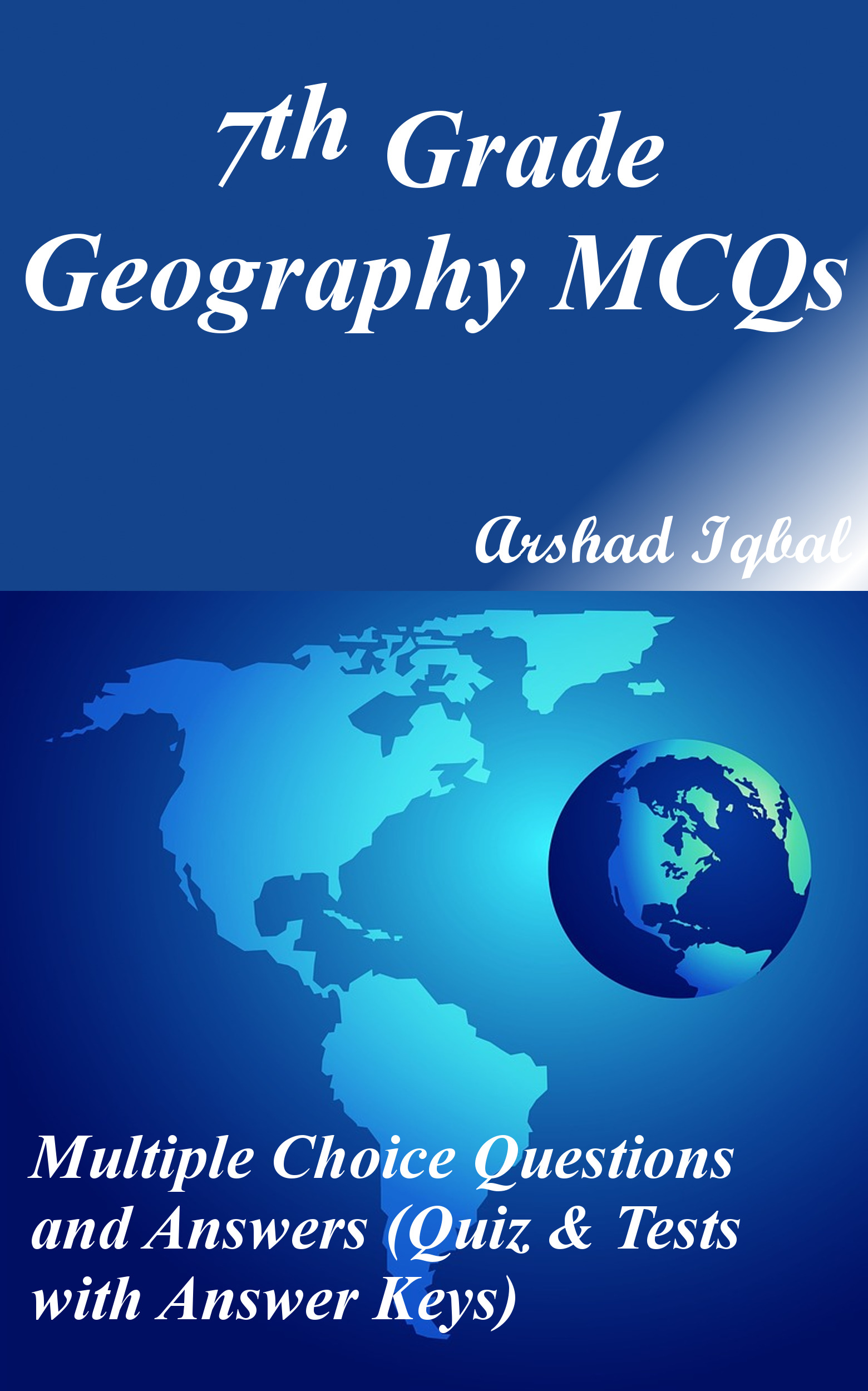 Grade 7 Geography MCQs: Multiple Choice Questions and Answers (Quiz & Tests with Answer Keys)
