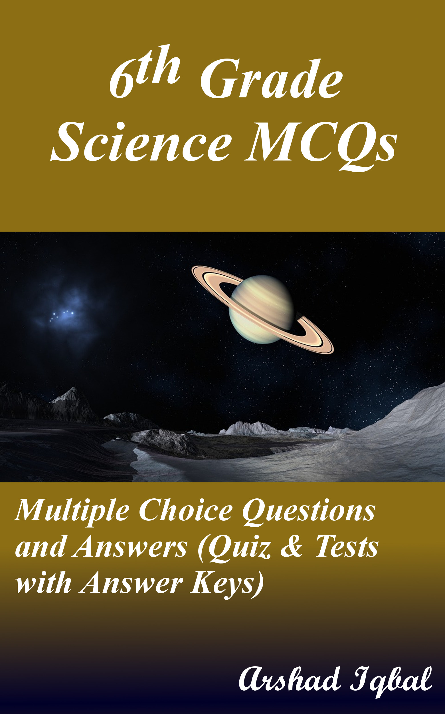 Grade 6 Science MCQs: Multiple Choice Questions and Answers (Quiz & Tests with Answer Keys)