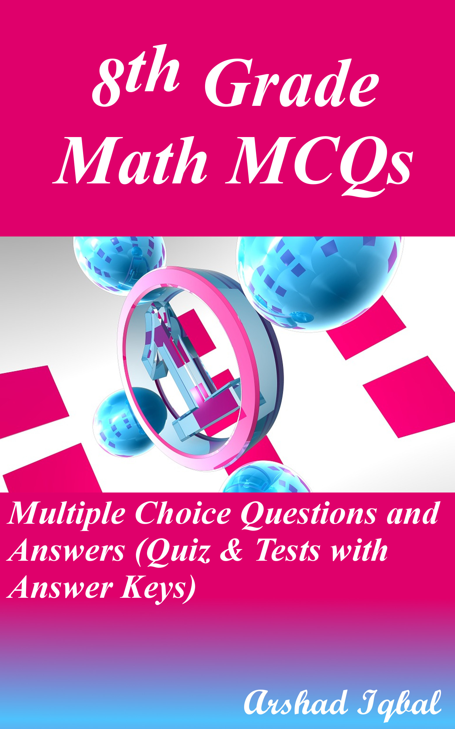 Grade 8 Math MCQs: Multiple Choice Questions and Answers (Quiz & Tests with Answer Keys)